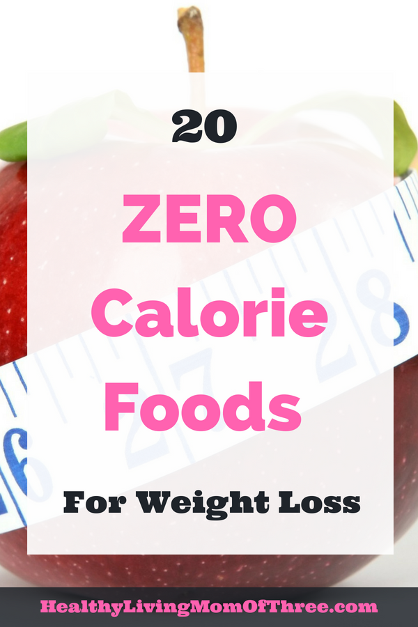 20 zero calorie foods for weight loss
