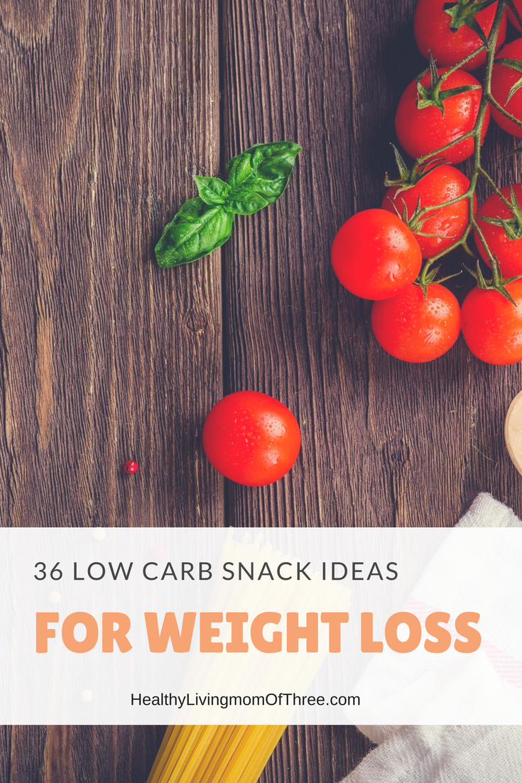 Looking to cut your carbs? I have 36 Low Carb Snack Ideas For Weight Loss