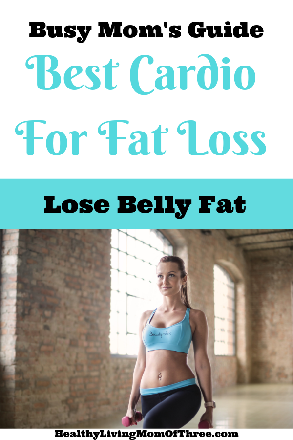 Busy moms guide to lose belly fat with these best cardio fat losing moves