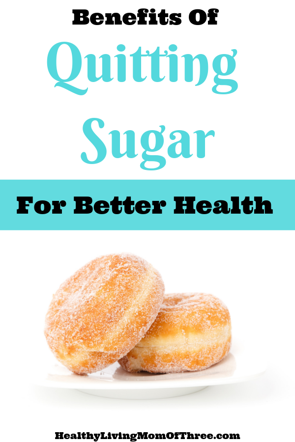 7 benefits of quitting sugar for better health and quicker weight loss. Plus giving up sugar side effects and how to avoid them.