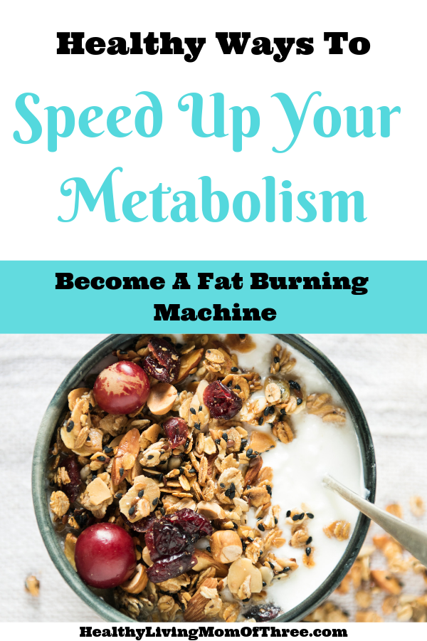 Become a fat burning machine with these 10 ways to naturally speed up your metabolism. Lose more weight easier with these little lifestyle changes.