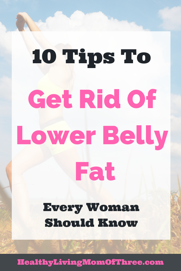 How to get rid of lower belly fat naturally for women