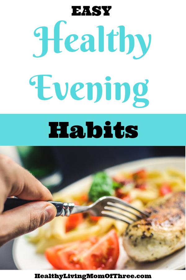 Do you struggle with a healthy evening routine? Here are 11 tips to help you create a healthy evening habits to help you lose weight.