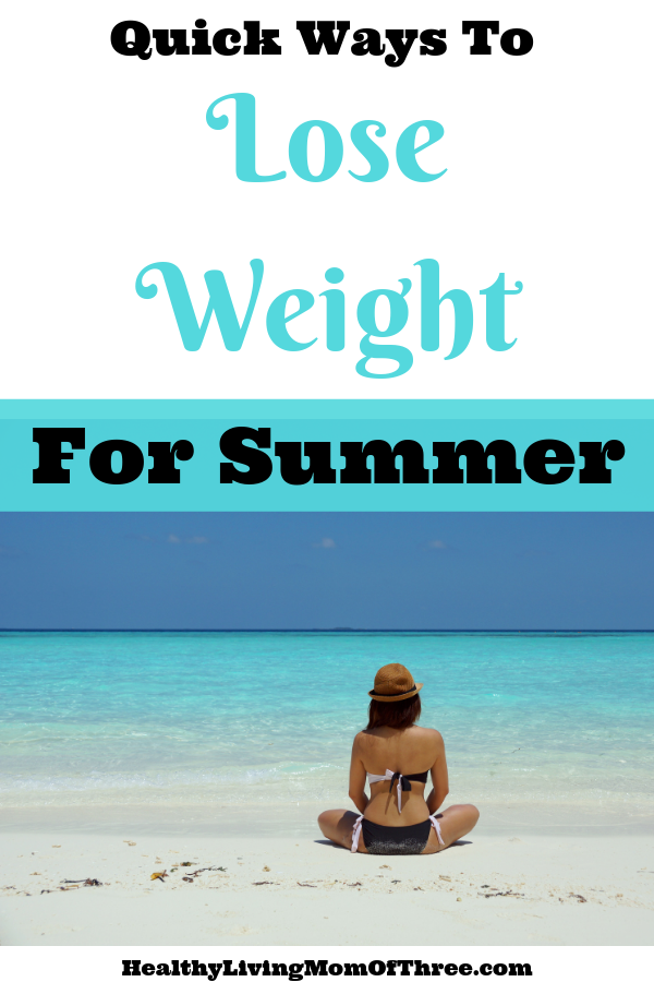 Swimsuit season is here! Ready for your summer body? Here are 9 quick but healthy ways you can lose weight before summer to feel your best!