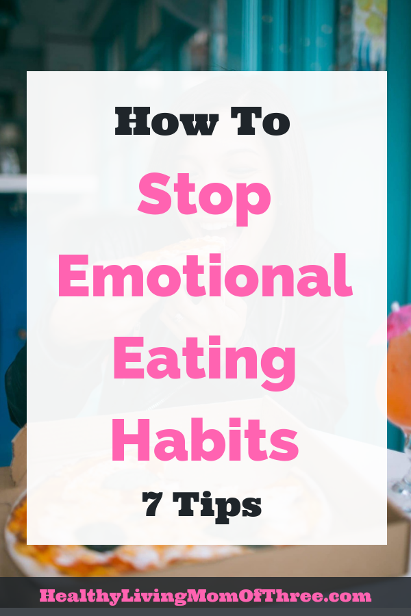 You can manage your emotional eating habits and beat food cravings with a few tricks to regain control. 7 tips to help you stop emotional eating habits.