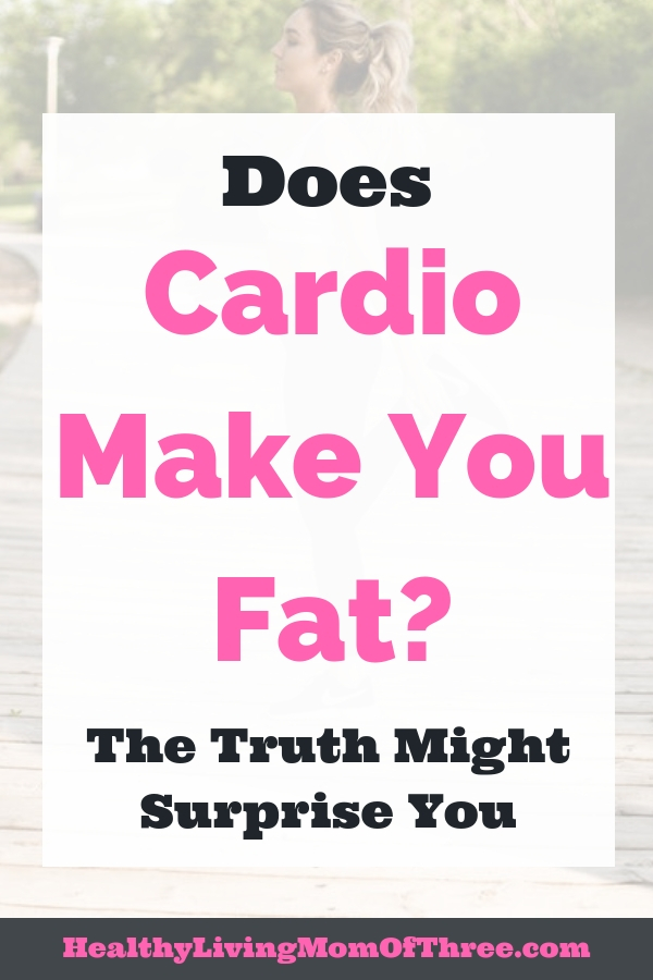 Does cardio make you fat or gain weight? How cardio can affect your weight loss journey & make your body into a fat burning machine for better results. Cardio vs strength training